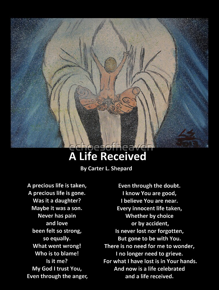 """""""A Life Recieved"""" with Poem by Carter L. Shepard by echoesofheaven"""