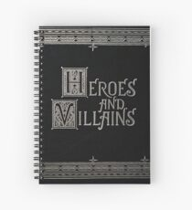 Heroes & Villains- Once Upon A Time Spiral Notebook