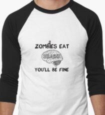 Zombies Eat Brains Men's Baseball ¾ T-Shirt