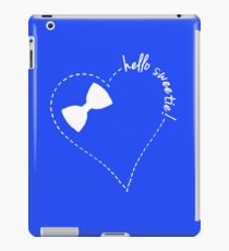 hello sweetie! iPad Case/Skin