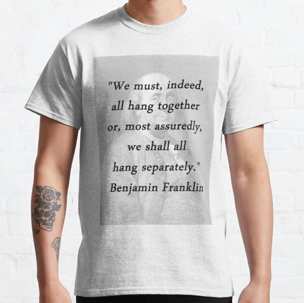 Franklin - Hang Together Classic T-Shirt