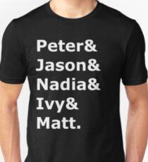 Peter & Jason & Nadia & Ivy & Matt. Slim Fit T-Shirt