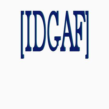 IDGAF (I don't give a f[lip]) by HalfNote5