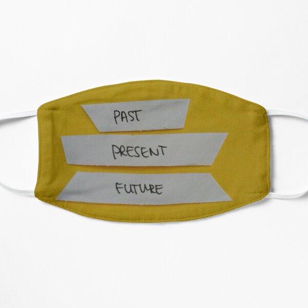 past/ present/ future Flat Mask