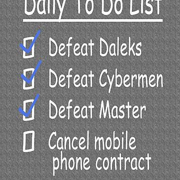 Dr Who - To Do List  by Coemlyn