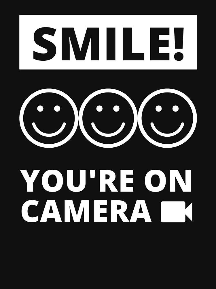 Smile You're On Camera by m95sim