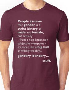 Wibbly-Wobbly, Gendery-Bendery Unisex T-Shirt