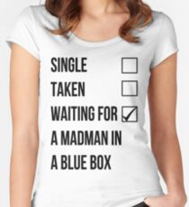 Single, Taken, Waiting For A Madman With A Blue Box Women's Fitted Scoop T-Shirt