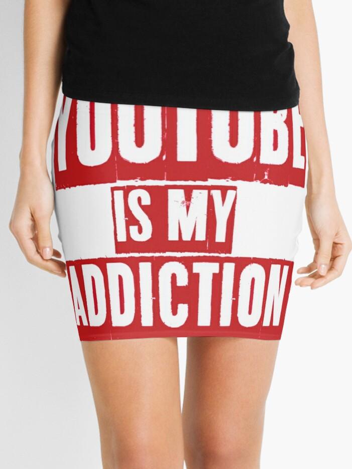 YouTube is my addiction   Mini Skirt