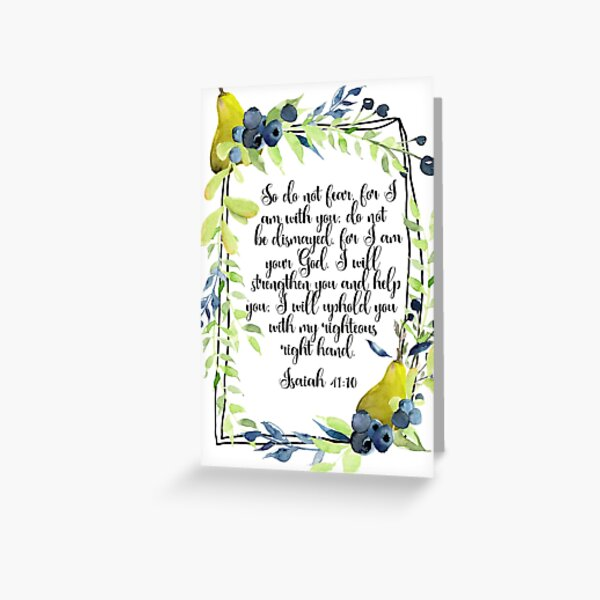 Isaiah 41:10 - Do not fear, for I am with you, Watercolor Bible Verse, Encouragement Card, Scripture art, Bible Quote Greeting Card