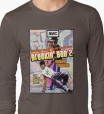 Breakin' Bad  T-Shirt
