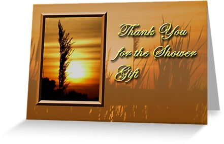 Thank You For The Shower Gift Sunset by jkartlife