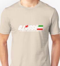 G.I. Jose Unisex T-Shirt