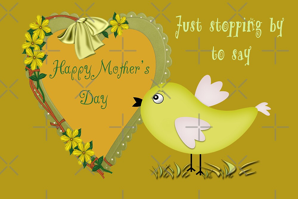Stopping By to Say Happy Mother's Day by Vickie Emms