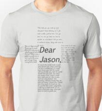 Dear Jason, Slim Fit T-Shirt