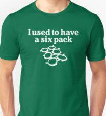 I used to have a six pack T-Shirt