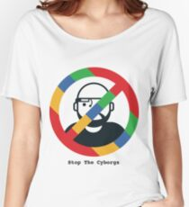 Support The Humans - Stop The Cyborgs Women's Relaxed Fit T-Shirt