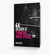 Creative Quote Design 005 Saul Bass Greeting Card