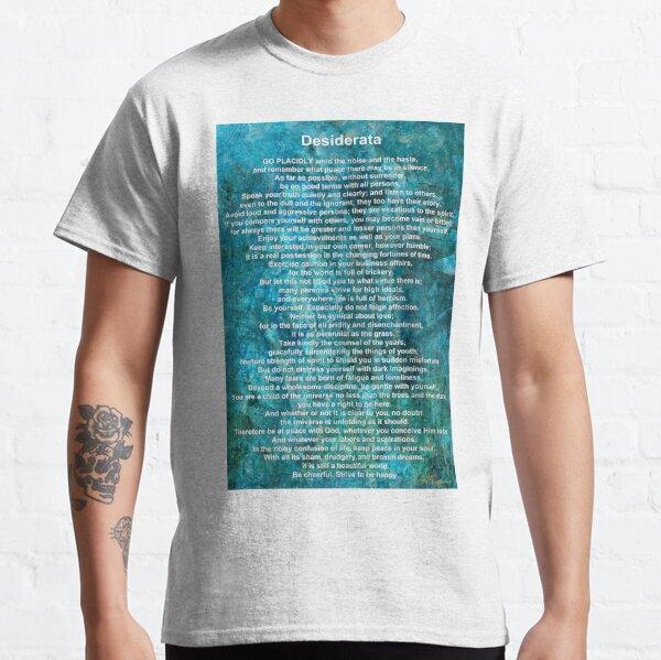 Desiderata 9 - Inspirational Words of Wisdom Art - Sharon Cummings Classic T-Shirt