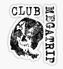 Club Megatrip - March 2013 Sticker