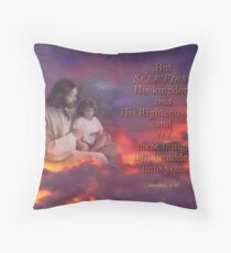 Seek First-Matthew 6:33 Throw Pillow