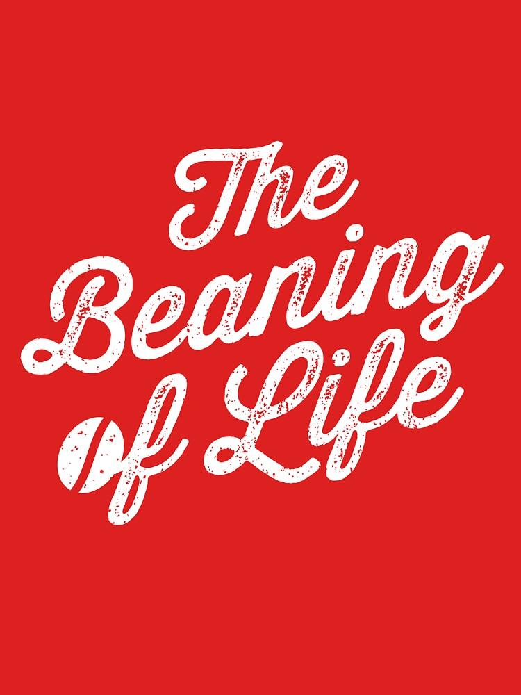 The Beaning of Life by oskardahlbom