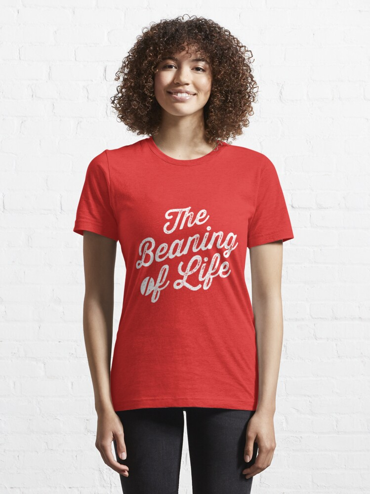 Alternate view of The Beaning of Life Essential T-Shirt