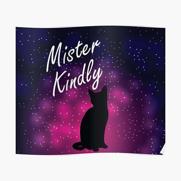 Mister Kindly Nevernight Shadow Cat Print  Poster