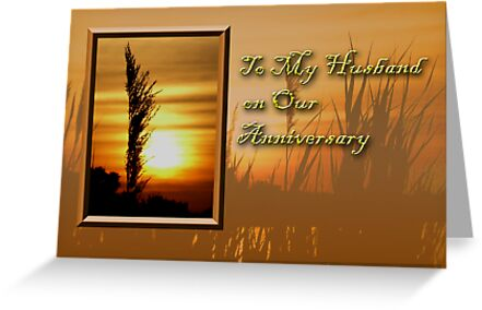 To My Husband On Our Anniversary Sunset by jkartlife