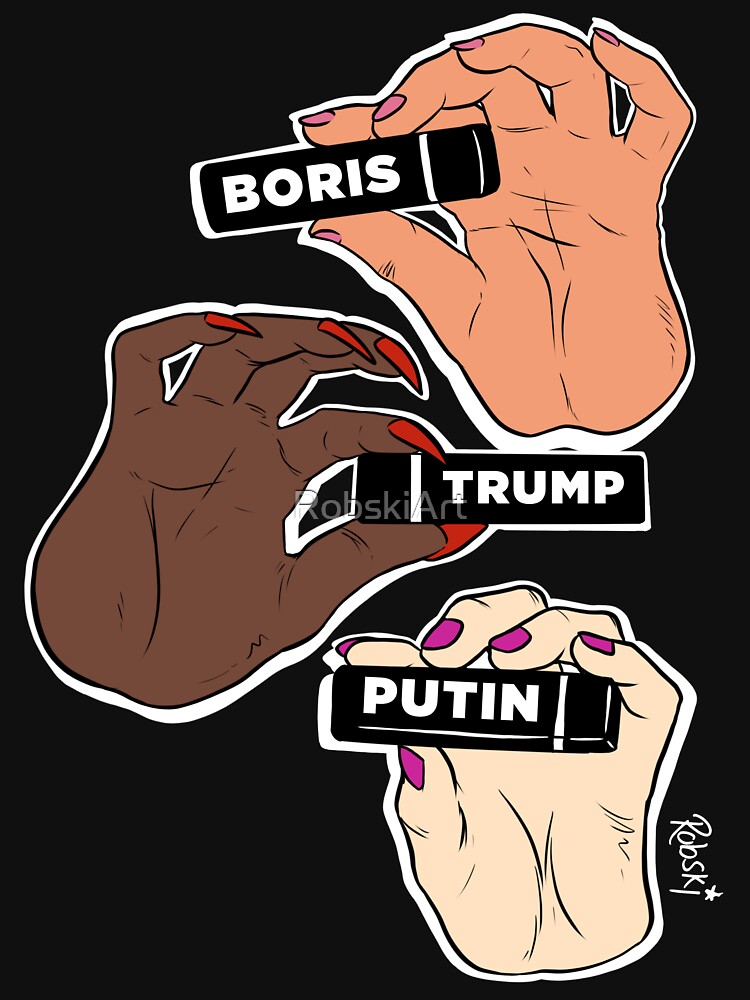 Sashay Away Boris, Trump & Putin by RobskiArt