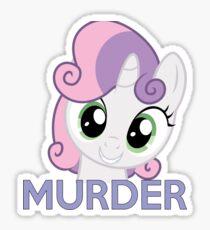 Sweetie Belle- Murder Sticker