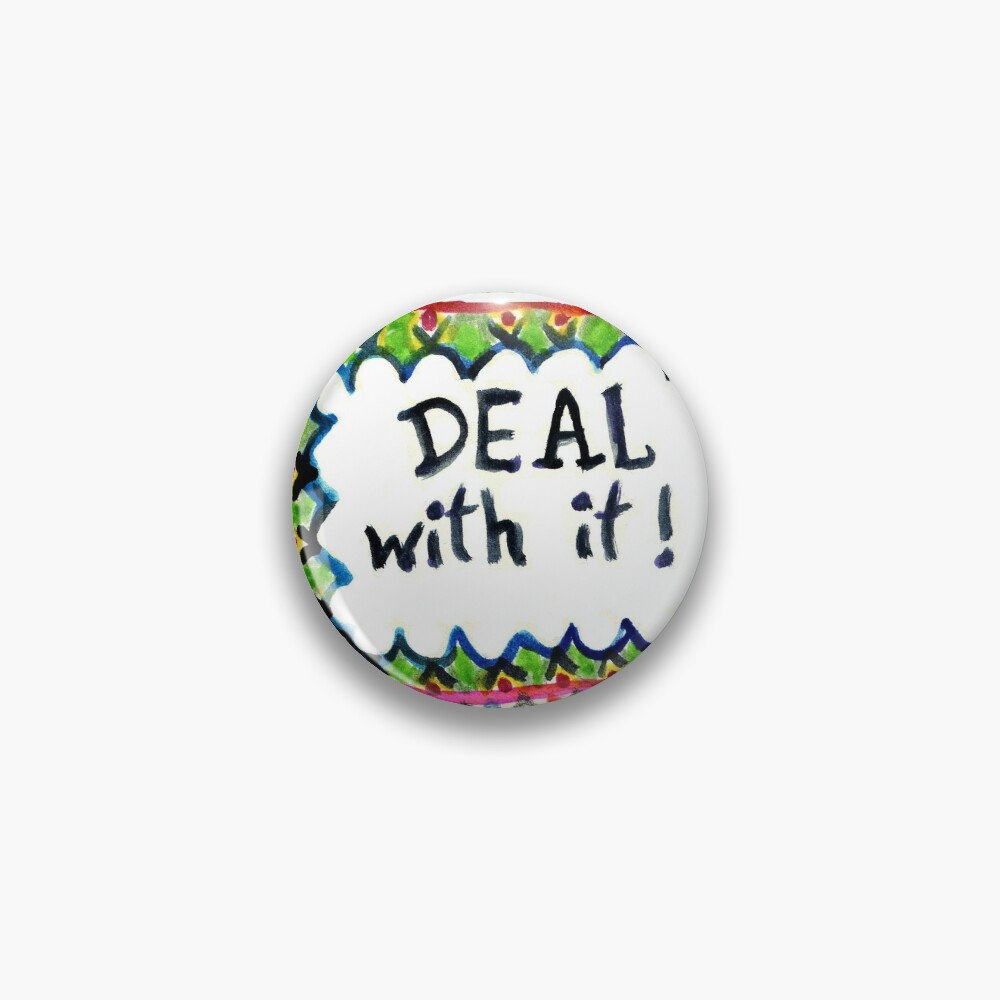 Deal With It  Pin