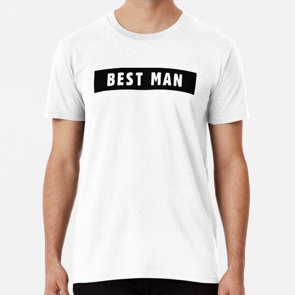Best Man Premium T-Shirt