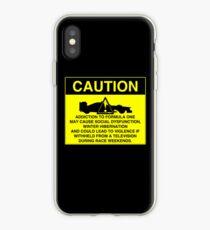 Caution! Formula One Addict! iPhone Case