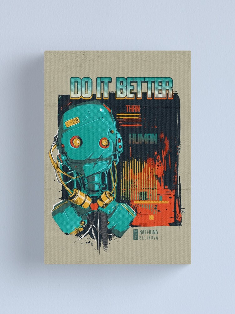 Alternate view of Better Than Human Canvas Print