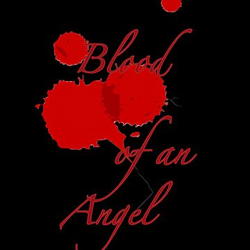 Blood of an Angel-Mortal Instruments by TMIcommittee