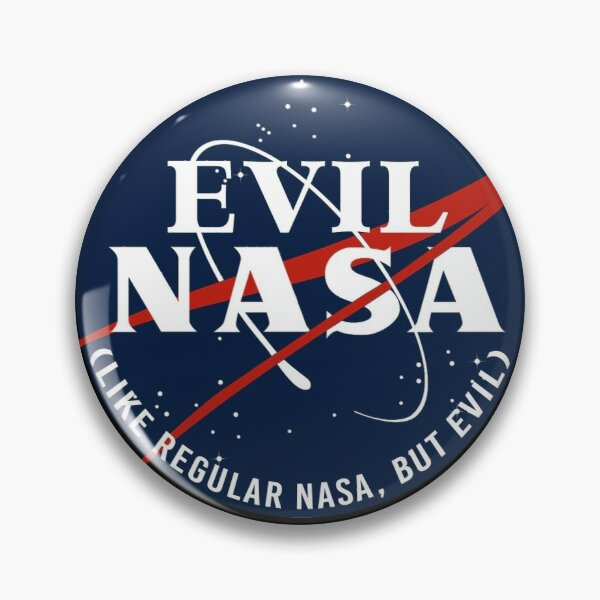 EVIL NASA (like regular nasa, but evil) Pin