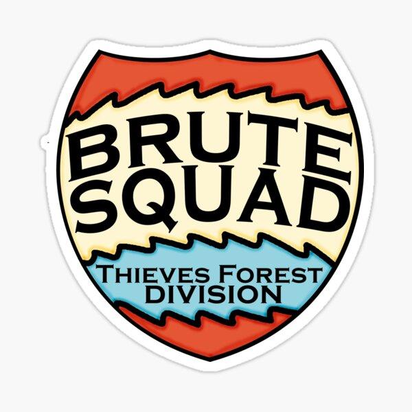 We are the Brute Squad Sticker