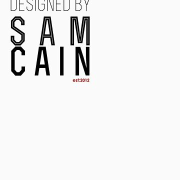 designed by sam cain by Samcain95