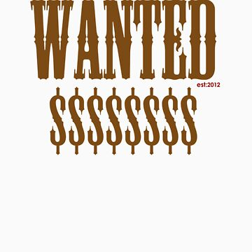 WANTED $$$$$$$ by Samcain95