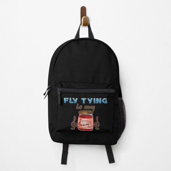 Fly Tying Is My Jam Backpack