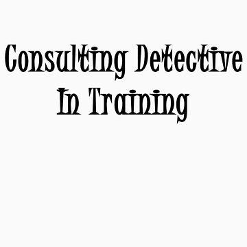 Consulting Detective In Training- Black by QueenTitania