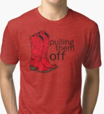 How I met your mother Pulling them off Tri-blend T-Shirt