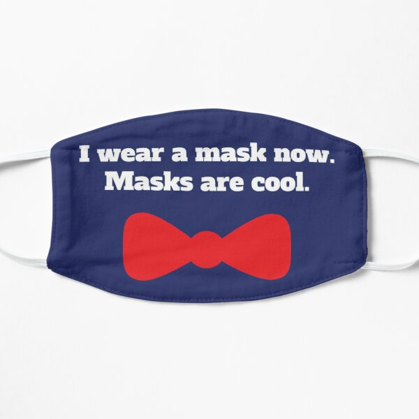 Masks are cool mask Mask