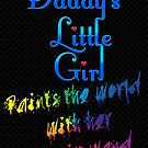 Daddy's Little Girl by SprayPaint