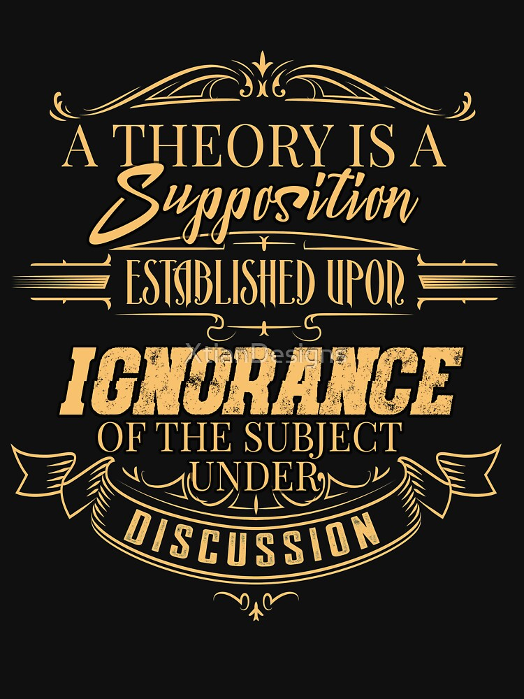What Is A Theory? by XtianDesigns