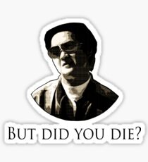 Hangover Mr Chow - But did you die? Sticker