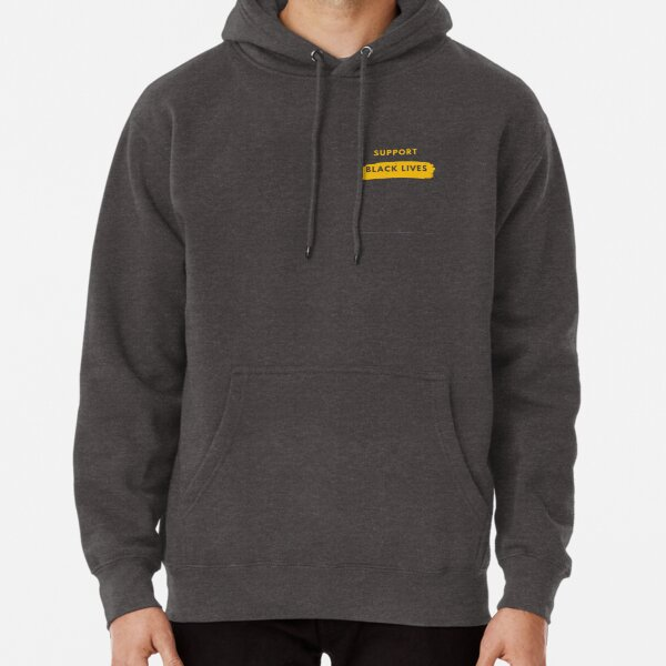 Support Black Lives Pullover Hoodie