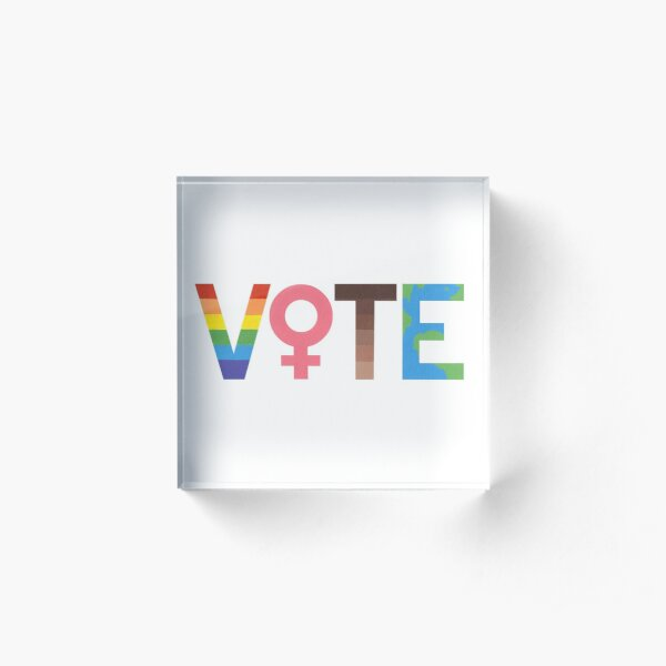 VOTE graphic- LGBTQ+, Feminism, BLM, and Climate Change Acrylic Block