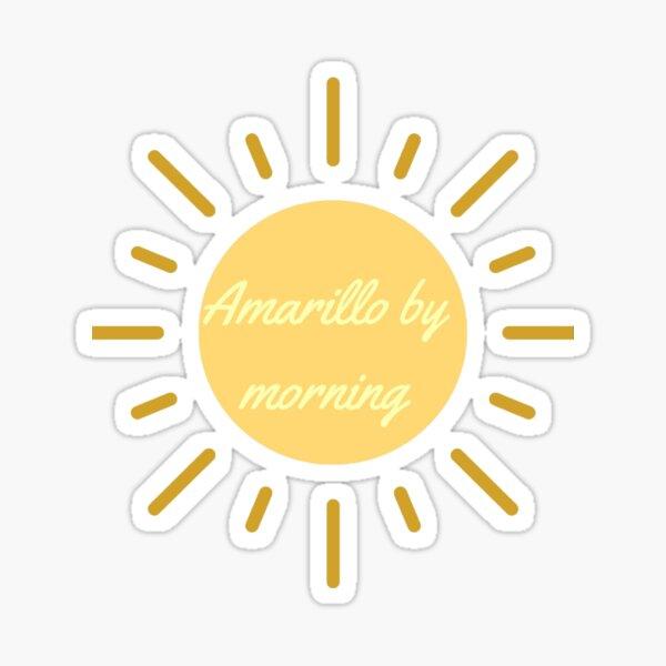 Amarillo by Morning Sticker
